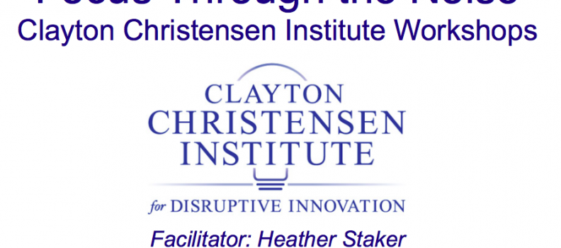 Clayton Christensen Institute Workshops